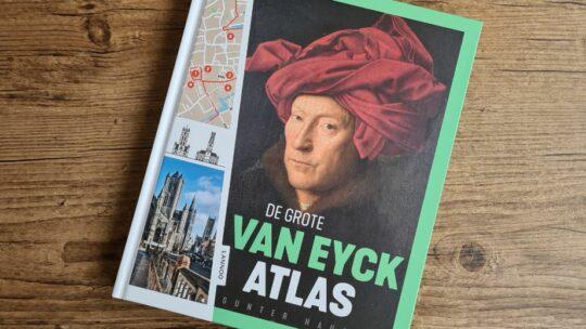 'De Grote van Eyck Atlas' neemt je mee op wandel met de Vlaamse Meester